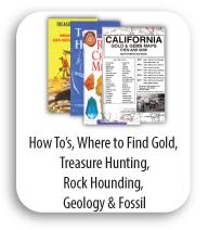 How to Books, Where to Find Gold Books, Treasure Hunting Books, Rock Hounding Books, Geology and Fossil Books