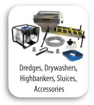 Dredges, Drywashers, Highbankers, Sluices, Accessories